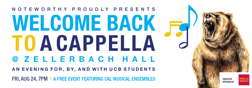 Welcome Back to A Cappella: A Free Event Featuring Cal Musical Ensembles at Zellerbach Hall